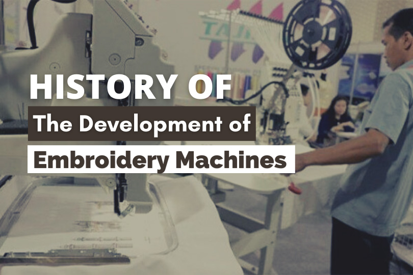 History of the development of embroidery machine