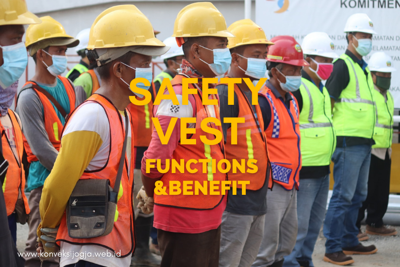 Safety Vest Functions And Benefit